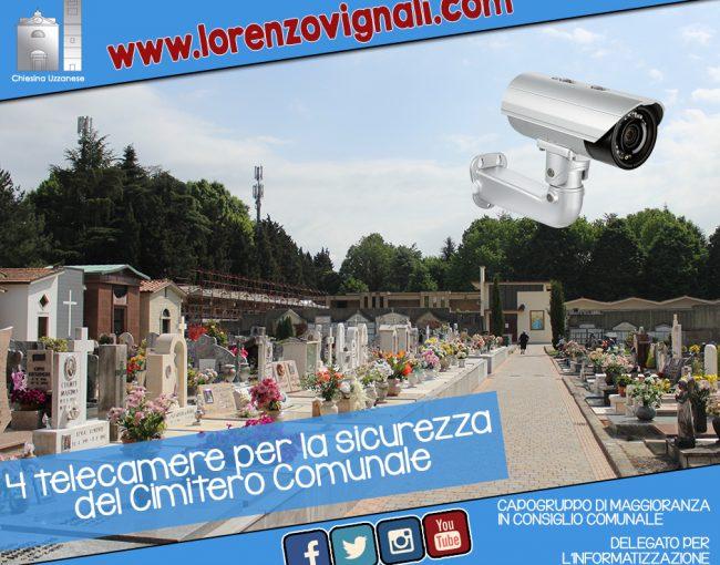 4 telecamere per la sicurezza del Cimitero Comunale.