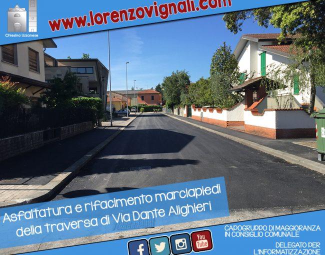 Asfaltatura e rifacimento marciapiedi della traversa di Via Dante Alighieri.
