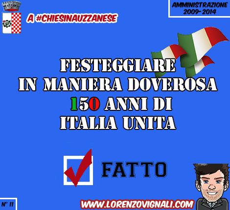 Festeggiare in maniera doverosa 150 anni di Italia unita.
